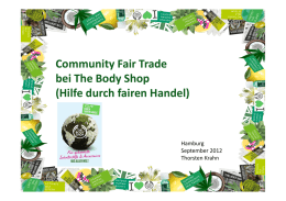 Community Fair Trade bei The Body Shop (Hilfe durch fairen