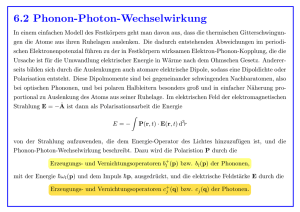 6.2 Phonon-Photon-Wechselwirkung