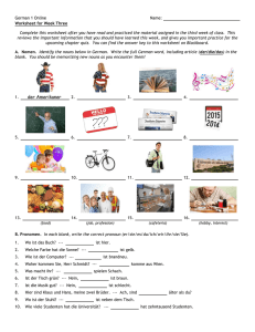 German 1 Online Name: Worksheet for Week Three Complete this