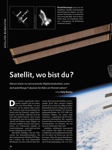 Satellit, wo bist du?