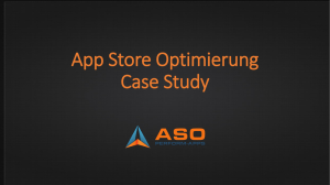 ASO Optimierung Case Study - App Store Optimierung mit ASO