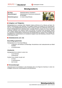 Metallgestalter/in Steckbrief Metallgestalter/in