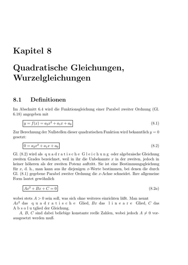 Kapitel 8 Quadratische Gleichungen, Wurzelgleichungen 8.1