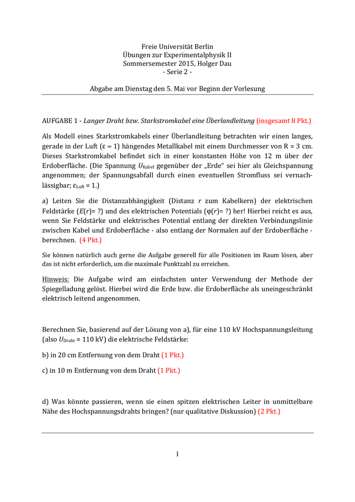 1 Freie Universität Berlin Übungen zur Experimentalphysik II