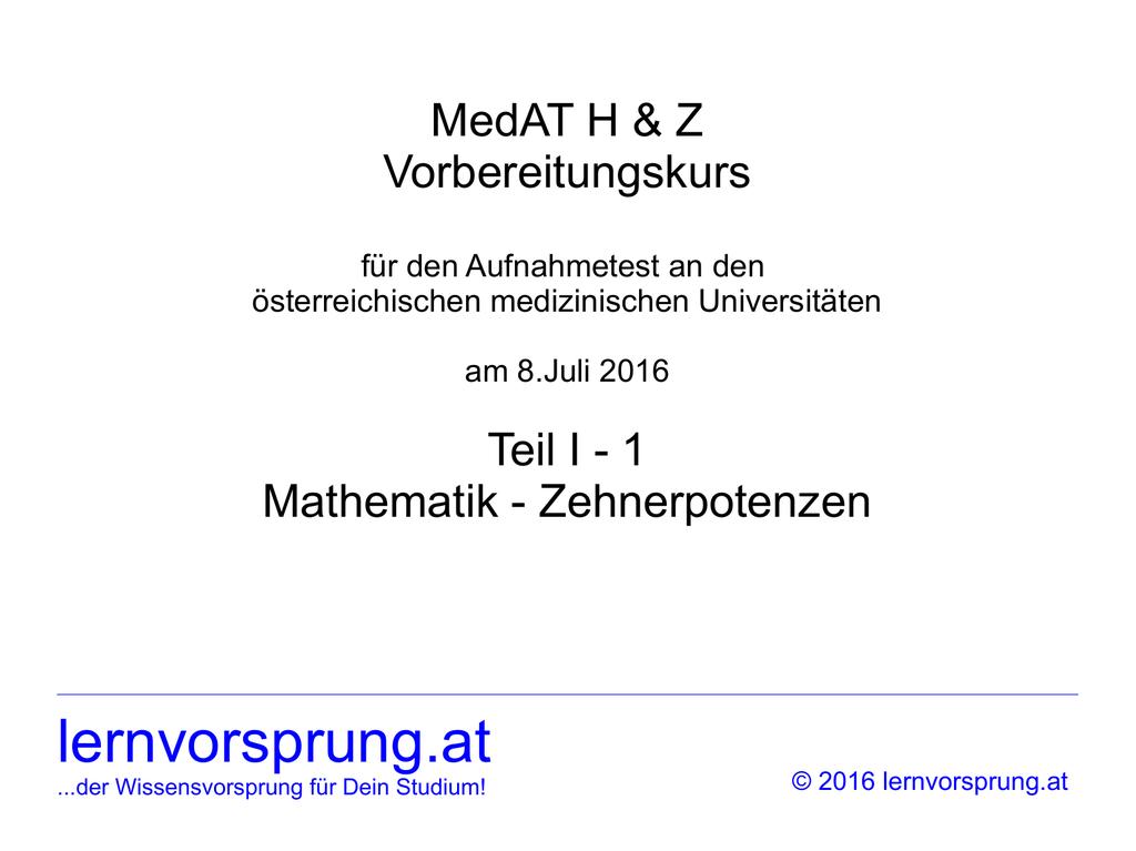 MedAT Teil I-1: Mathematik – Zehnerpotenzen