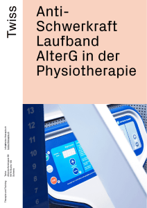 Anti- Schwerkraft Laufband AlterG in der Physiotherapie