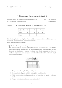 7. Übung zur Experimentalphysik I - Biological Physics and Systems