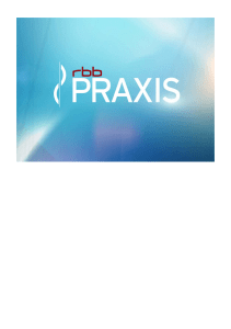 Pressemappe - rbb Praxis
