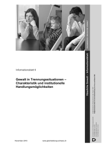 Gewalt in Trennungssituationen – Charakteristik und institutionelle