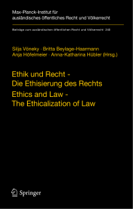 Die Ethisierung des Rechts Ethics and Law - The
