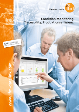 Condition Monitoring, Traceability, Produktionseffizienz.