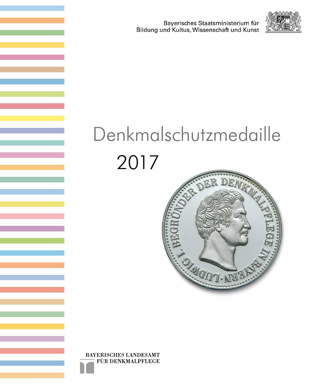 Denkmalschutzmedaille 2017 - Bayerisches Landesamt für