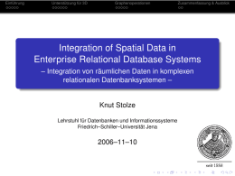 Integration of Spatial Data in Enterprise Relational Database Systems