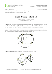DAP2¨Ubung – Blatt 13 - Chair 11: ALGORITHM ENGINEERING