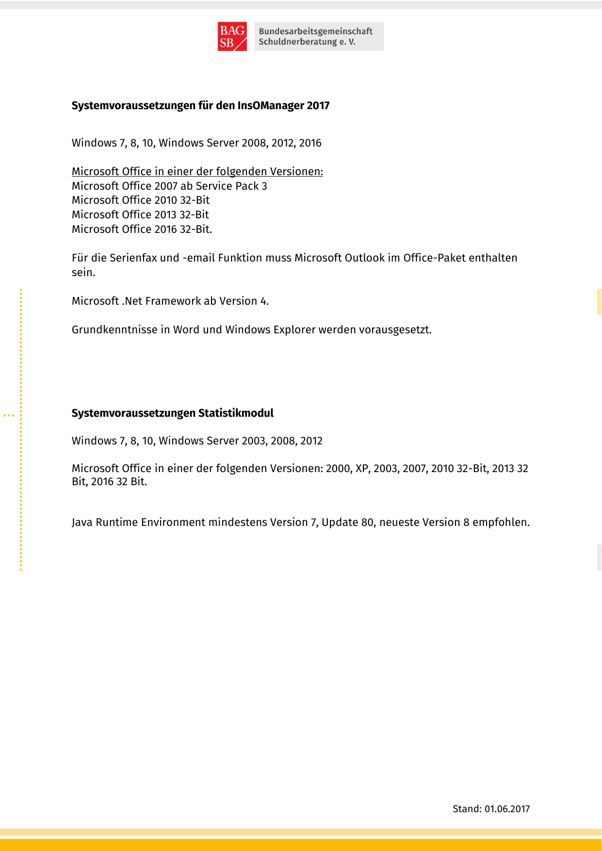 Systemvoraussetzungen für den InsOManager 2017 Windows 7, 8