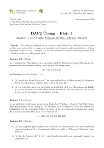DAP2¨Ubung – Blatt 5 - Chair 11: ALGORITHM ENGINEERING