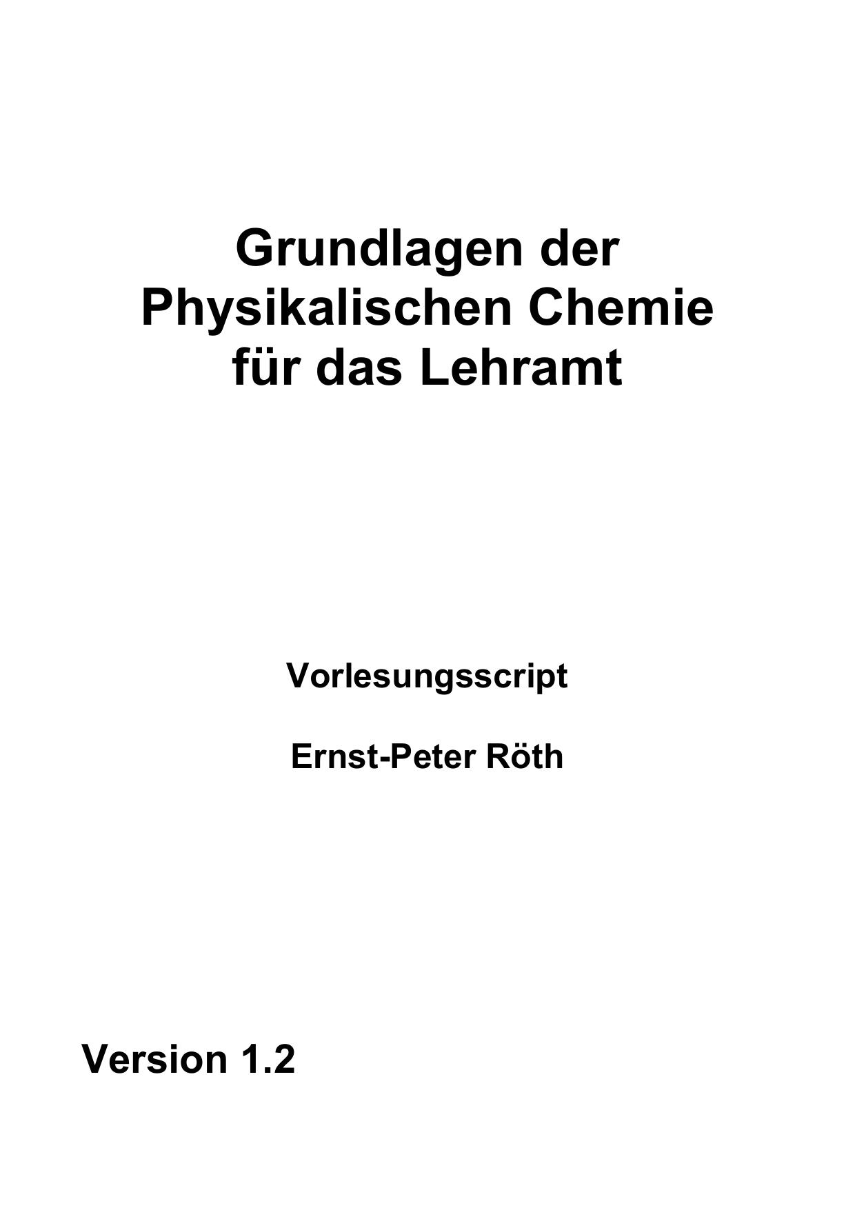 Grundlagen der Physikalischen Chemie für das Lehramt
