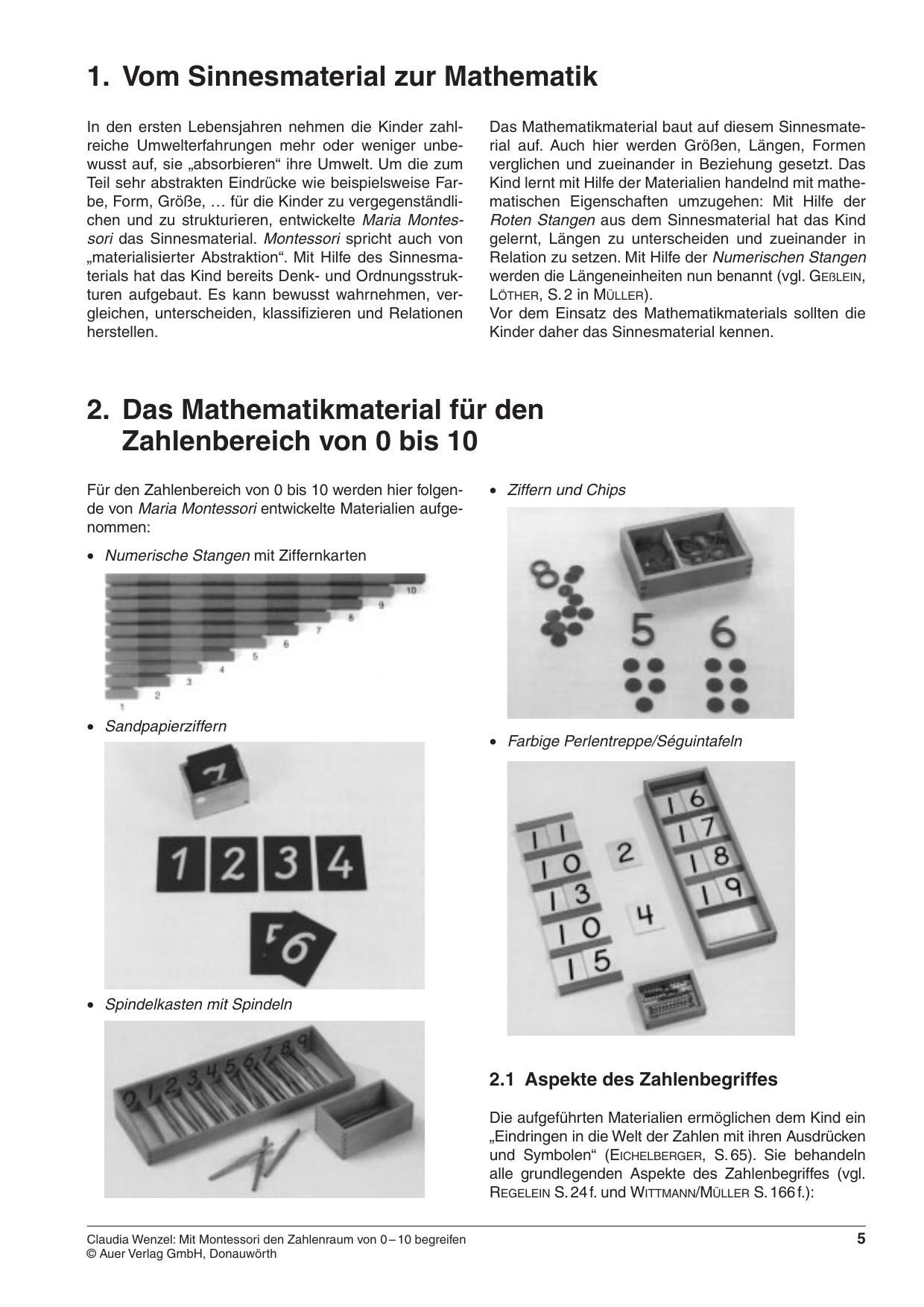 1. Vom Sinnesmaterial zur Mathematik 2. Das Mathematikmaterial
