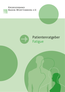 Patientenratgeber Fatigue Patientenratgeber Fatigue