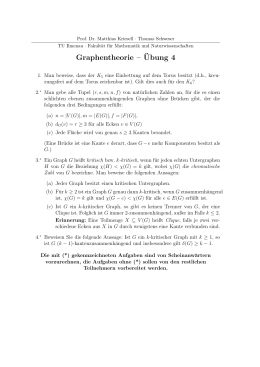Graphentheorie – ¨Ubung 4