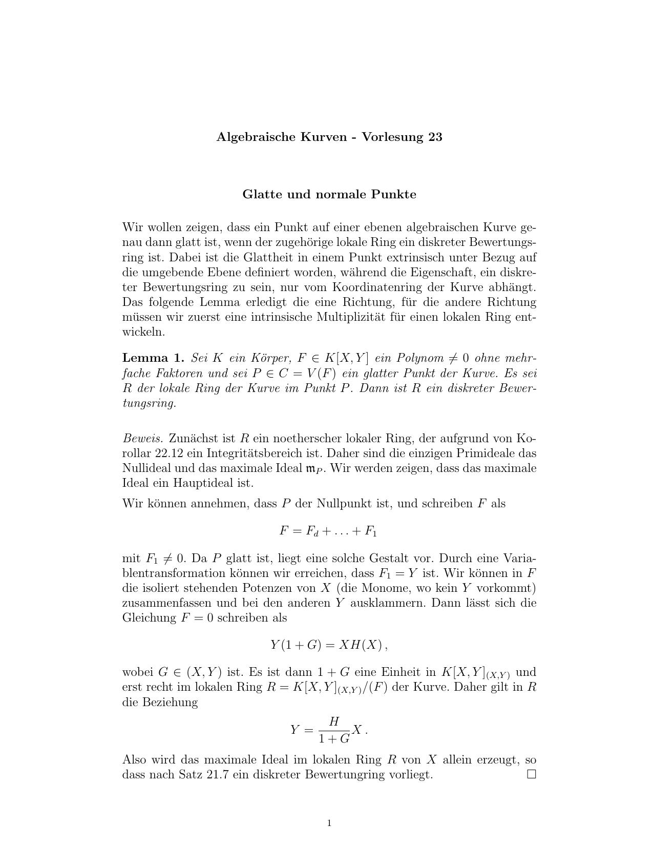 Algebraische Kurven - Vorlesung 23 Glatte und normale Punkte Wir