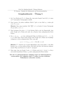 Graphentheorie – ¨Ubung 5