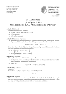 "2. Tutorium "" Analysis 1 für Mathematik, LAG/Mathematik, Physik"""